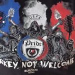 "T-Shirt von ""Pride France""; Motiv: ""Turkey not Welcome"""